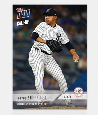 262405b816a 2018 Topps NOW Justus Sheffield  750 MLB Rookie Debut Yankees Presale