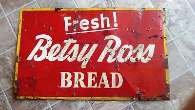 Betsy Ross fresh bread metal sign vintage 26 X 16 bakery