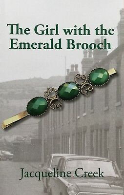 The Girl with the Emerald Brooch by Jacqueline Creek (set in 50s/60s Sheffield)
