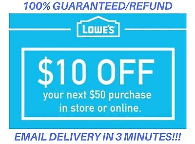 Two(2X) Lowes $10 Off$50Coupons Lowe's Instore/online _Exp/09/30 _1 Min Delivry