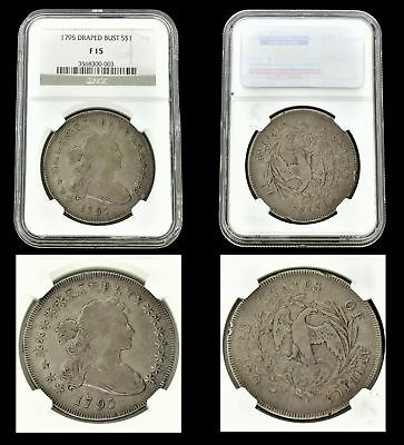 A Real Classic Rare 1795 $1 U S Draped Bust Silver Dollar Coin Ngc F15 Graded
