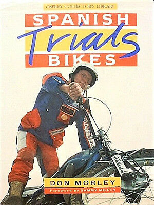 Spanish Trials Bikes Motorcycles Osprey Collectors Library by Don Morley Book