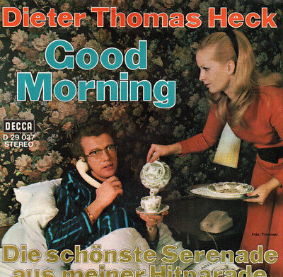 "S7 1972 CV "" DIETER THOMAS HECK  /  Good Morning ( LEAPY LEE ) "" PS    DECCA"