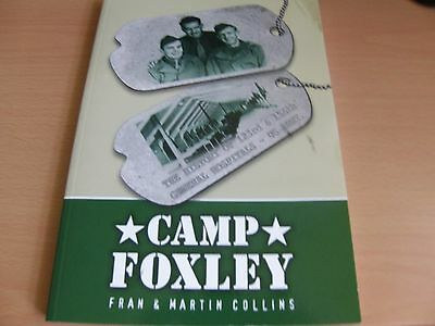 Camp Foxley: The History of the 123rd and 156th General Hospitals - US Army...