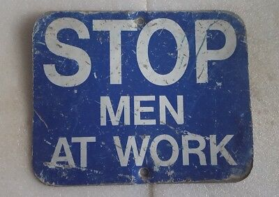 Old Vintage ** STOP MEN AT WORK ** Metal Steel RAILROAD Train Sign * Blue White