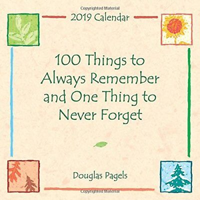 Blue Mountain Douglas Pagels 100 Things to Always Remember Small Calendar 2019