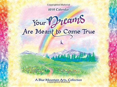 Blue Mountain Your Dreams Are Meant to Come True 2019 Large Calendar