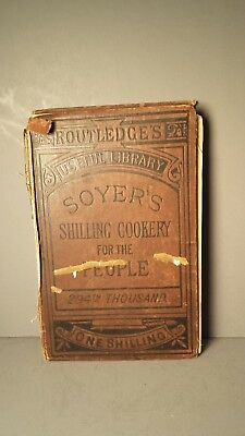 1854 A Shilling Cookery For The People Alexis Soyer Antique Cookbook Scarce Old