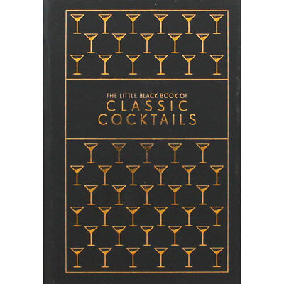 The Little Black Book of Classic Cocktails (Hardback), Non Fiction Books, New