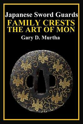 Tsuba- Japanese Sword Guards FAMILY CRESTS ART OF MON  Book ENGLISH 2017 Samurai