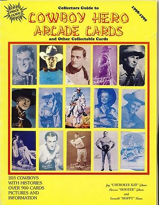 COWBOY HERO ARCADE CARDS Collector Price Guide SIGNED Biography History Photos