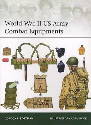 World War II US Army Combat Equipment WWII Soldier Gear Reference Guide