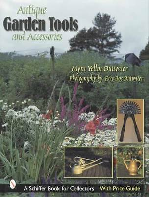 Antique Garden Tools & Accessories Collector ID w Price Guide