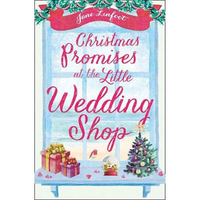 Christmas Promises at the Little Wedding Shop (Paperback), Valentines, Brand New
