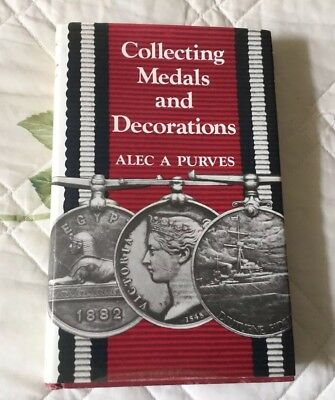 "H/B ""Collecting Medals & Decoration""s-Alec A Purves-3rd ed-1978-with d/jacket."