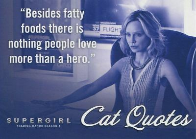 Supergirl Season 1 Cat Quotes Chase Card CQ01 Besides fatty foods there is...