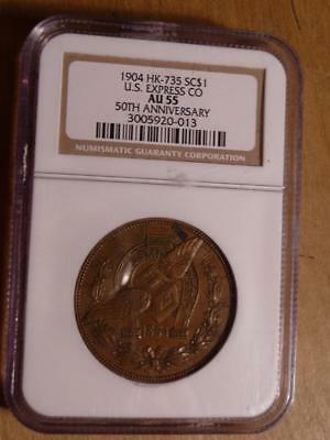 1904 US Express Co. 50th Anniv. So Called Dollar HK-735 NGC Graded AU55 #10599
