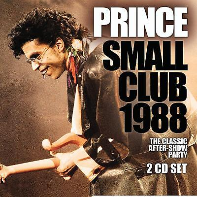 PRINCE 'SMALL CLUB 1988' (The Classic After Show Party) 2 CD SET (9th Nov. 2018)