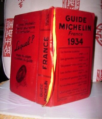 GUIDE MICHELIN 1934 > 30éme ANNEE - FRANCE 1060 pages - TRES BON ETAT .