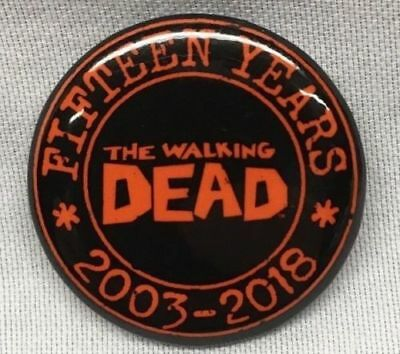 The Walking Dead 15th Anniversary NYCC Comic Con 2018 Exclusive Promo Pin SDCC