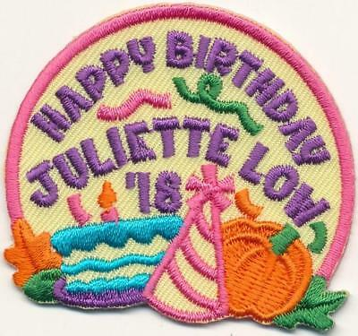 Girl HAPPY BIRTHDAY JULIETTE LOW '18 2018 Fun Patches Crest Badge SCOUTS GUIDE