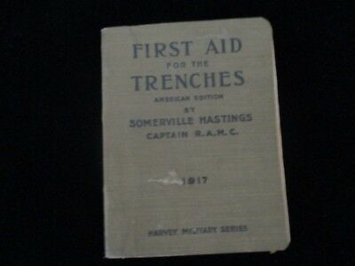 First Aid For The Trenches 1917 Harvey Military Series Book