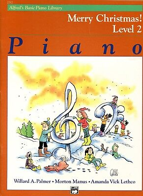 CHRISTMAS Sheet Music Book Alfred Basic Piano Level 2 MERRY CHRISTMAS! New!
