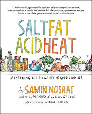 Salt, Fat, Acid, Heat: Mastering the Elements of Good Cooking - Freee Shipping.