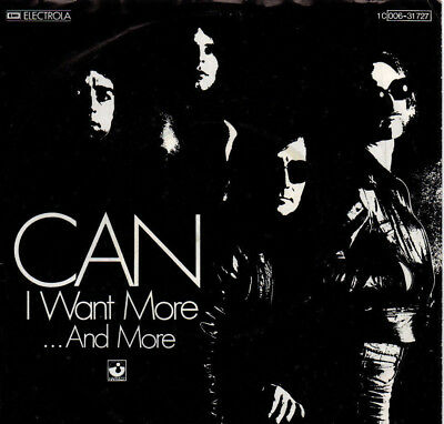 """S7 1976 KRAUTROCK """" CAN  /  I Want More """" PS   HARVEST 1 C 006-31 727"""