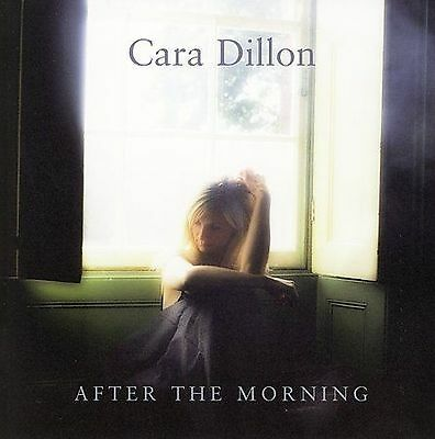 After the Morning by Cara Dillon (CD, Sep-2006, Compass (USA))