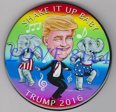 DONALD TRUMP  SHAKE IT UP BABY  POLITICAL BUTTON PIN  3 IN. ART by JOHN COLLADO