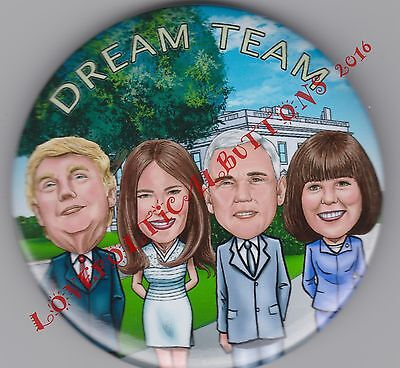 """DONALD TRUMP 2016  """"DREAM TEAM""""  w MIKE PENCE POLITICAL PIN 3 INCH by COLLADO"""