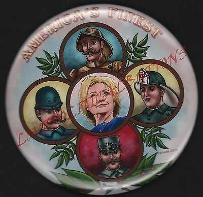 """Hillary Clinton '16 """"america's Finest""""  Political Pin 3 Inch """"first Responders"""""""