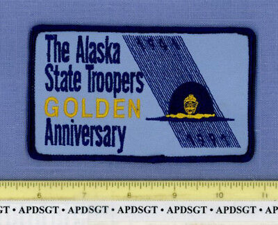 ALASKA STATE TROOPERS GOLDEN ANNIVERSARY Sheriff Police Patch 50th ANNIVERSARY