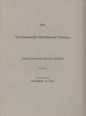 1944  The Indianapolis Union Railway Company 94th Annual report FREE SHIPPING