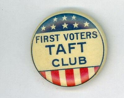 1908 Vintage William Taft Presidential Political Campaign Pinback Button