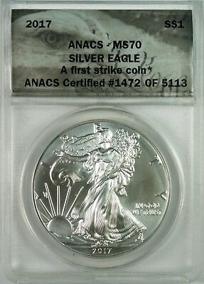 2017 $1 American Silver Eagle Coin ANACS MS70  **A First Strike Coin**