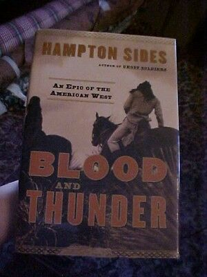BLOOD AND THUNDER, HAMPTON SIDES; OLD WEST, NAVAHO HISTORY 2006 FEFP Book
