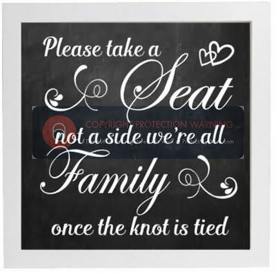 Please take a Seat not a side we're all Family once the knot is tied - STICKER