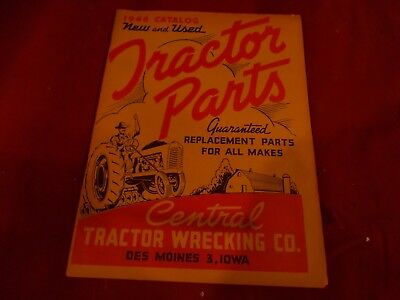 1946 Central Tractor Wrecking Original 63 Page New & Used Parts Catalog!