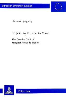 To Join, to Fit, and to Make Christina Ljungberg