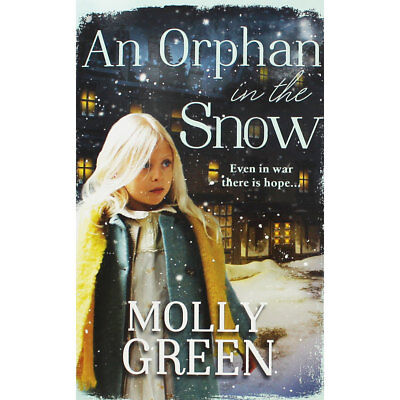 An Orphan in the Snow by Molly Green (Paperback), Christmas Shop, Brand New