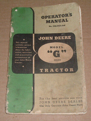Original Vintage John Deere Model G Tractor Operators Manual