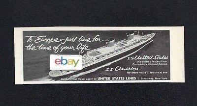 United States Lines Ss United States & Ss America For The Time Of Your Life Ad