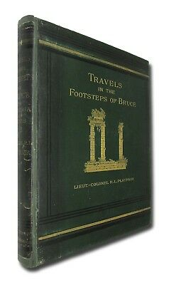 Travels in the Footsteps of Bruce in Algeria and Tunis by Playfair HB 1877 W9