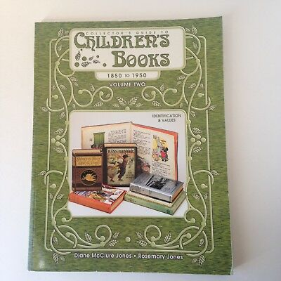 Collector's Guide to Children's Books 1850-1950 Volume 2 Two by Jones