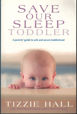 Save Our Sleep - Toddler ; by Tizzie Hall (Large Paperback, 2010)