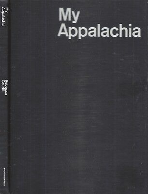 1966 First Edition Kentucky My Appalachia Photographs Illustrated Rebecca Caudil