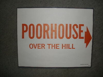 "Harolds Club Casino Reno ""poorhouse, Over The Hill"" Sign"