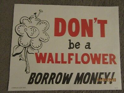"Harolds Club Casino Reno ""don't Be A Wallflower, Borrow Money!"" Sign"